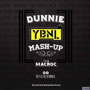 Dunnie - YBNL MASHUP (Cover)